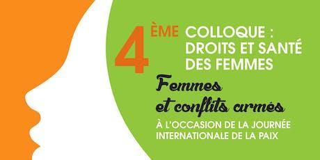 4ème Colloque : Femmes et conflits armés - Pré-inscription billets