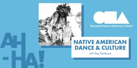 Native American Dance & Culture : Reg Pettibone (Ages 3-6) tickets