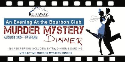 An Evening at the Bourbon Club Murder Mystery Dinner
