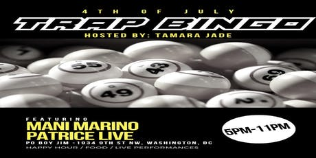 July 4th Trap Bingo in the Nation's Capital tickets