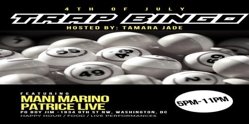 July 4th Trap Bingo in the Nation's Capital