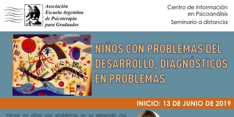 Niños con problemas de desarrollo, diagnósticos en problemas - segundo turno inscripción entradas