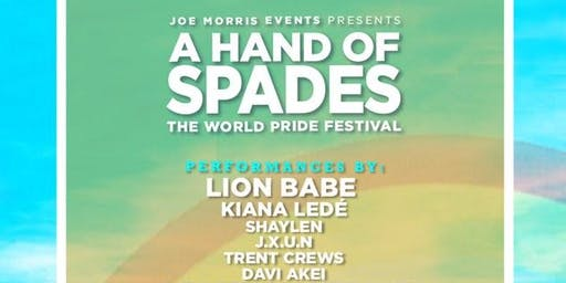 A Hand of Spades - The World Pride Festival