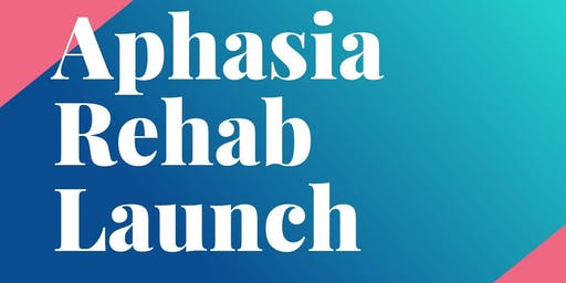 Aphasia Service Launch