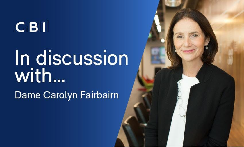 In Discussion with Dame Carolyn Fairbairn, CBI Director General
