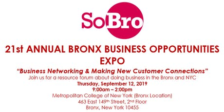 SOBRO PRESENTS 21ST ANNUAL BRONX BUSINESS OPPORTUNITIES EXPO tickets