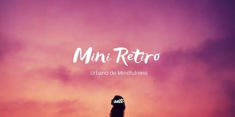 Mini Retiro de Mindfulness - A resposta que mora no silêncio ingressos