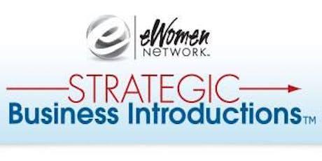 eWomen Network Chicago - Strategic Business Introduction tickets