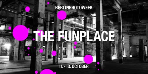 THE FUNPLACE by EyeEm @BerlinPhotoWeek