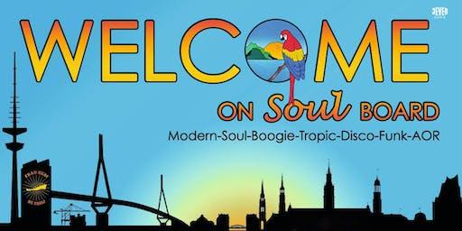 WELCOME ON (SOUL-) BOARD mit den DJs DOC SCHLUCKI, BENDIX & FUNK BEAR BROTHERS
