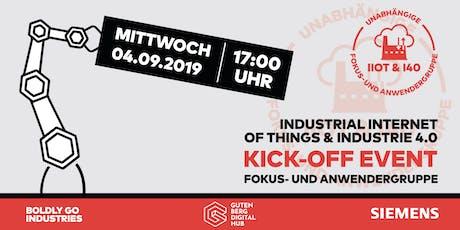 Kick-off Event: Unabhängige IIoT & I40 Fokus-und Anwendergruppe  Tickets