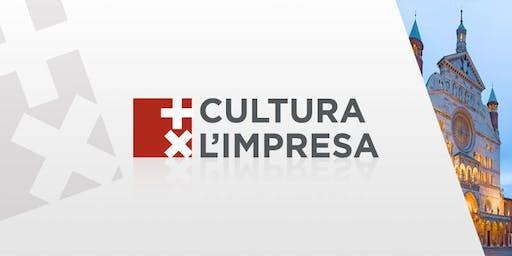 + CULTURA X L'IMPRESA @ CAMERA DI COMMERCIO DI  CREMONA