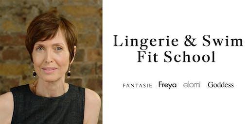 Lingerie & Swim Fit School by Fantasie, Freya, Elomi & Goddess