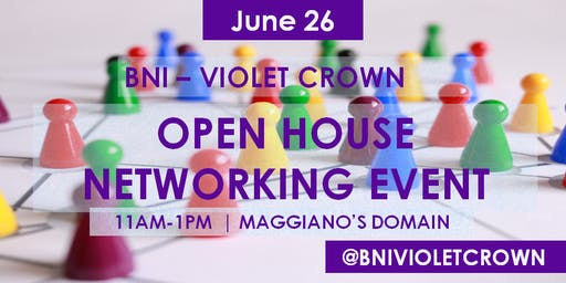 BNI Violet Crown Chapter -- Visitors' Day Networking Open House
