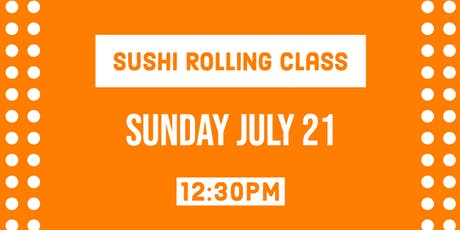 Sushi Rolling Class - Sushi Sunday Funday tickets