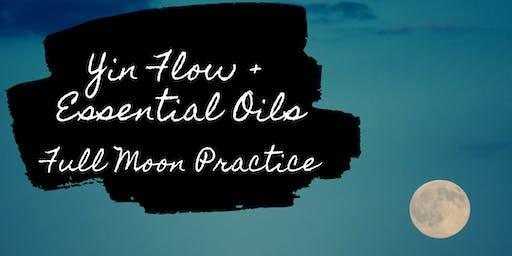 Yin Flow + Oils - Full Moon Practice