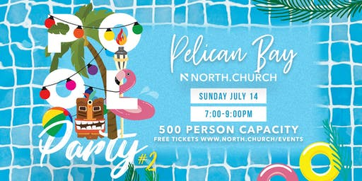 NORTH.CHURCH Pool Party #2