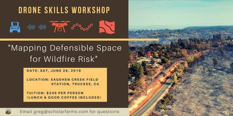 Drone Tools Workshop: Mapping Defensible Space for Wildfire Risk  tickets