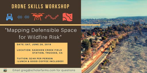Drone Tools Workshop: Mapping Defensible Space for Wildfire Risk