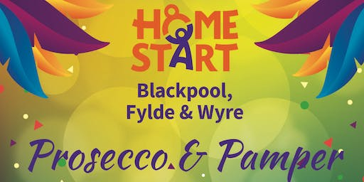 Prosecco & Pamper Fundraiser - In aid of Home-Start Blackpool, Fylde & Wyre with Jeanette's Tropic Skincare
