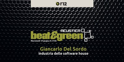 Beat & Green con Giancarlo Del Sordo