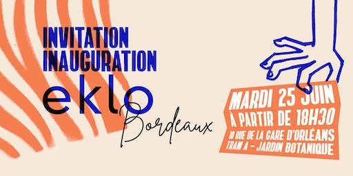 Soirée d'inauguration Eklo Bordeaux