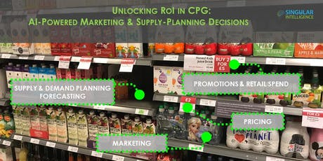 Unlocking RoI in CPG: AI-Powered Marketing & Supply-Planning Decisions  tickets