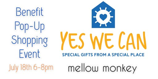 "YesWeCan Gift Shop ""Pop-Up"" and Benefit Shopping Event at Mellow Monkey"