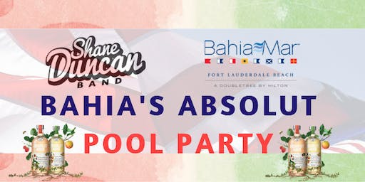 Bahia Mar's Absolut 4th of July Pool Party and Concert