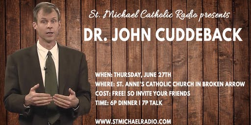 St. Michael Speaker Series presents: Dr. John Cuddeback