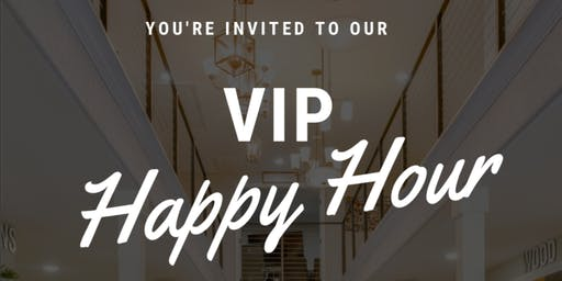 VIP Happy Hour at the New Home Dream Center