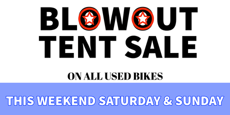 Used Bike Blowout Tent Event tickets
