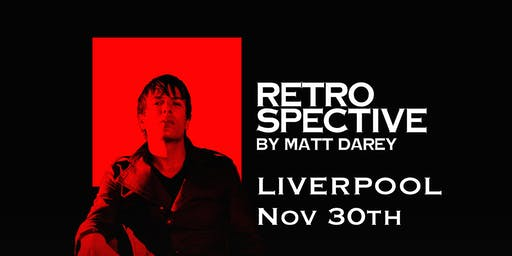 Matt Darey  - Retrospective (25 years) LIVERPOOL Day & Night Party