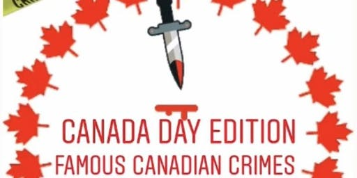 True Crime Trivia-Canada Day Edition