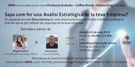 """Ponencia GRATUïTA """"Saps com fer una Anàlisi Estratègica de la teva Empresa?"""" +NETWORKING + COFFEE BREAK tickets"""