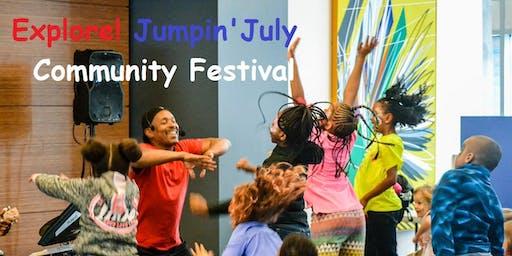 Explore! Jumpin' July Community Festival