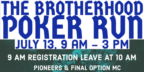 8th Annual Brotherhood Poker Run tickets