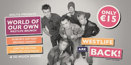 WESTLIFE WORLD OF OUR OWN BRUNCH tickets