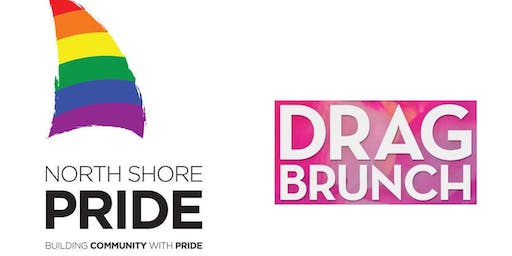 North Shore Pride Official Drag Brunch