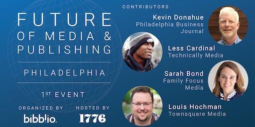 Future of Media & Publishing Philadelphia