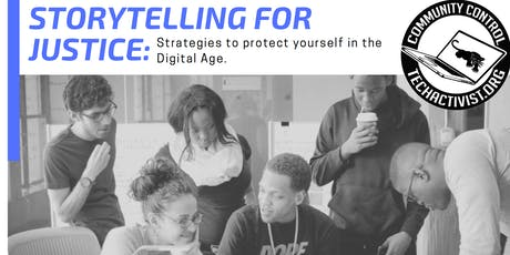 Storytelling For Justice: Strategies to Protect Yourself In the Digital Age tickets