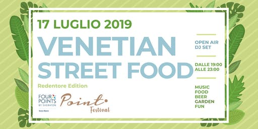 Venetian Street Food - Redentore Edition