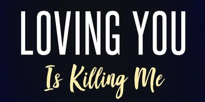 Loving You Is Killing Me