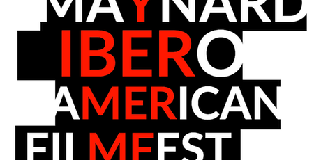 MIBAFF - MAYNARD IBERO-AMERICAN FILM FESTIVAL tickets