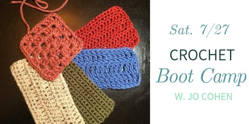 Crochet Boot Camp w. Jo Cohen - Sat., 7/27