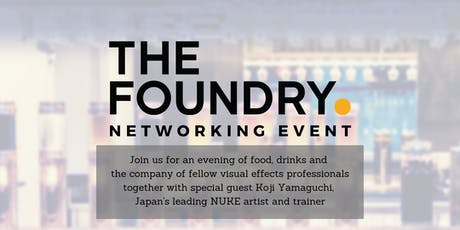 The Foundry Networking Event, with special guest Koji Yamaguchi tickets