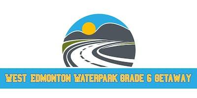 West Edmonton Waterpark Grade 6 Getaway 2019