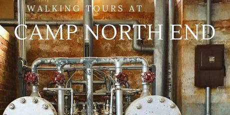Aug 9: Walking Tour at Camp North End tickets