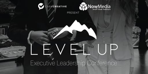 Level Up Executive Leadership Conference