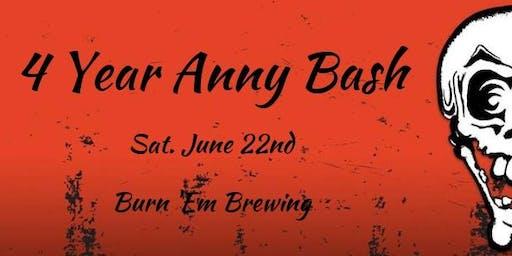 Burn 'Em Brewing's 4 Year Anny Bash
